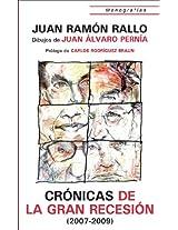 Cronicas de la Gran Recesión (2007-2009) (Monografías) (Spanish Edition)