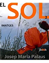 EL SOL [I LA MUNTANYA] [2] (Catalan Edition)