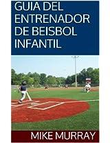 GUIA DEL ENTRENADOR DE BEISBOL INFANTIL