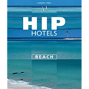 Hip Hotels Beach Herbert Ypma
