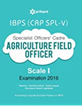 IBPS (CRP SPL-V)  Specialist Officer Agriculture Field Officer 2016 Study Guide