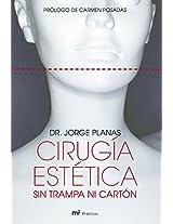 Cirugia Estetica Sin Trampa Ni Carton (Mr Practicos)