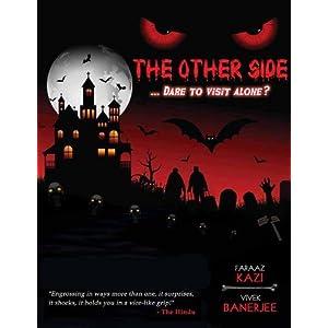 The Other Side: Dare to Visit Alone?, ByFaraaz Kazi(Foreword),Faraaz Kazi(Author),Vivek Banerjee(Author)
