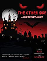 The Other Side: Dare to Visit Alone?, By Faraaz Kazi (Foreword), Faraaz Kazi (Author), Vivek Banerjee (Author)