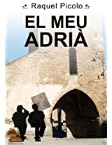 El meu Adrià (Catalan Edition)