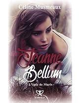 Jeanne Bellum: L'epee de Muris