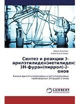 Sintez I Reaktsii 3-Ariletiliden(metiliden)- 3n-Furan(pirrol)-2-Onov