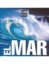El Mar / The Sea