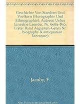 Geschichte von Staedten und Voelkern: Autoren Uber Einzelnde Lander [Nr. 608a-708] Text 1: Aegypten-geten. Nr. 608a-708 Part IIIC (Die Fragmente der ... Geschichte von Stadten und Volkern (A))