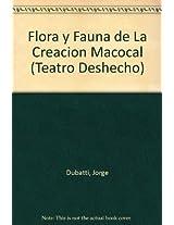 Flora y Fauna de La Creacion Macocal (Teatro Deshecho)