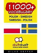 11000+ Polish - Swedish Swedish - Polish Vocabulary (ChitChat WorldWide) (Afrikaans Edition)
