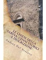 Le chiese della Sabina: cenni storici e descrizione Vol. 1: Vol. I