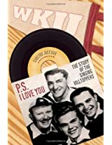 "P.S. I Love You: The Story of the Singing ""Hilltoppers"""