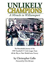 Unlikely Champions: A Miracle in Williamsport