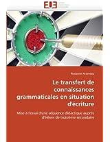 Le Transfert de Connaissances Grammaticales En Situation D'Ecriture