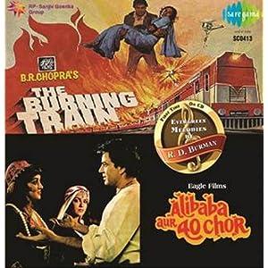 The Burning Train/Ali baba Aur 40 Chor