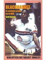 Blackbasket. El racismo oculto en la NBA (Biblioteca del basket Zona131 nº 10) (Spanish Edition)
