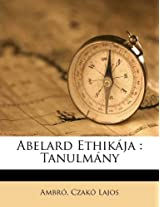 Abelard Ethikaja: Tanulmany