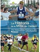 La Historia de La Milla del Cartero: The History of the Postman's Mile (Spanish Edition)