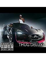 Thug Deluxe