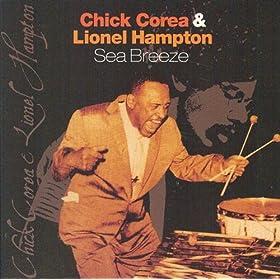 ♪Sea Breeze/Chick Corea, Lionel Hampton | 形式: MP3 ダウンロード