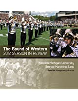 Sound Of Western (2012 Bronco Marching Band Season In Review)