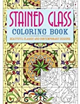 Stained Glass Coloring Book: Beautiful Classic and Contemporary Designs (Chartwell Coloring Books)