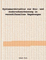 Systemarchitektur Zur Ein- Und Ausbruchserkennung in Verschl Sselten Umgebungen