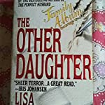 THE OTHER DAUGHTER BY LISA GARDENR