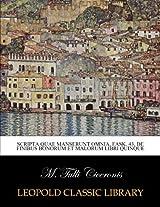 Scripta quae manserunt omnia, Fask. 43, De finibus bonorum et malorum libri quinque