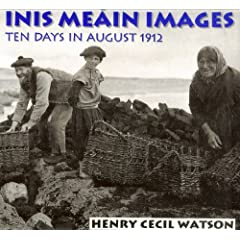 Inis Meain Images: Ten Days in August 1912
