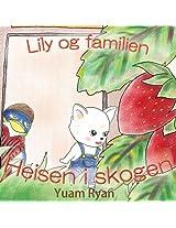 Lily og familien: Heisen i skogen
