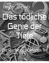 Das tödliche Genie der Tiefe: Die Rache des Oktopus Teil 1