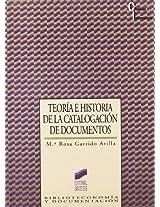 Teoria E Historia de la Catalogacion de Documentos (Erase una Vez-- Biblioteca de Cuentos Maravillosos)