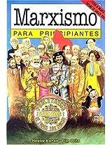 Marxismo para principiantes/ Marxism for Begginers (Para Principiantes / for Beginners)