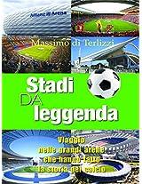 Stadi da leggenda: 5 (Life style)