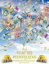 Jak Sta Si Pieni Dzmi Zeszyt Wicze - How to Become Money Workbook Polish