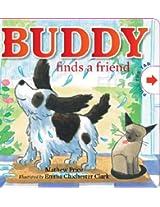 Buddy finds a friend