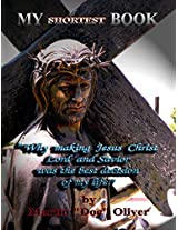 "My Shortest Book:  (ITALIAN VERSION): ""Why Making Jesus Christ My Lord and Savior Was the Best Decision of My Life!"" (Doc Oliver's Human Behavior Investigation Series.) (Italian Edition)"