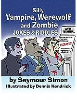 Silly Vampire, Werewolf and Zombie Jokes & Riddles