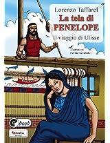 La tela di Penelope: il viaggio di Ulisse (Collana ebook Vol. 21) (Italian Edition)