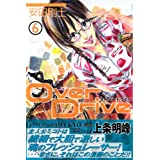 OverDrive(6) (�u�k�ЃR�~�b�N�X�\SHONEN MAGAZINE COMICS (3683��))���c ���m�ɂ��