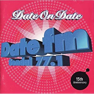Date ON Date (Date FM 15th Anniversary-Sony Records)