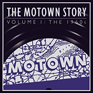 The Motown Story Volume�T: The 1960s