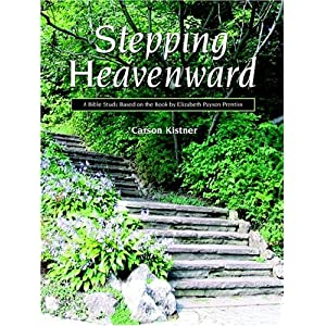 Stepping Heavenward: A Bible Study Guide