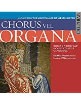 Chorus vel Organa: music from the lost Palace of Westminster