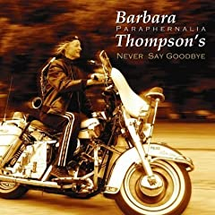 ♪Never Say Goodbye [Import] [from UK] Barbara Thompson