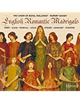 English Romantic Madrigals [Royal Holloway Choir, Rupert Gough] [Hyperion: CDA68140]