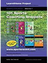 Book 7: 101 Sports Coaching Snippets: Personal Skills and Fitness Drills