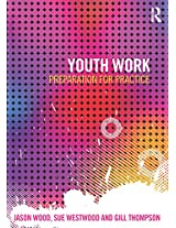 Youth Work: Preparation for Practice